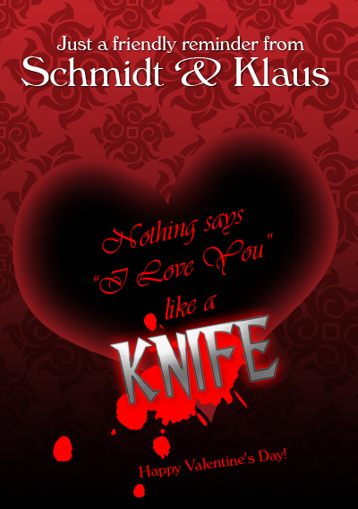 Nothing says I Love You like a KNIFE
