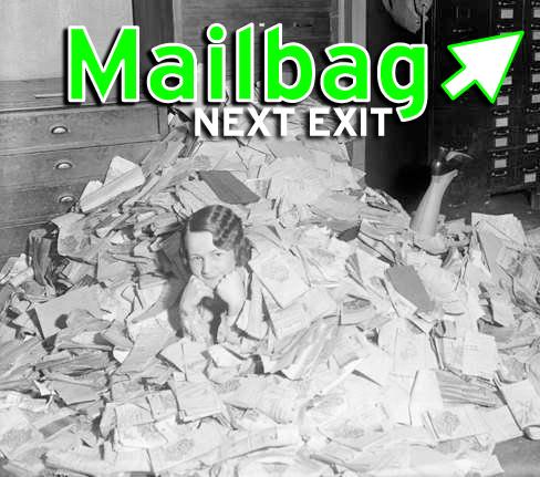 Mailbag - Next Exit